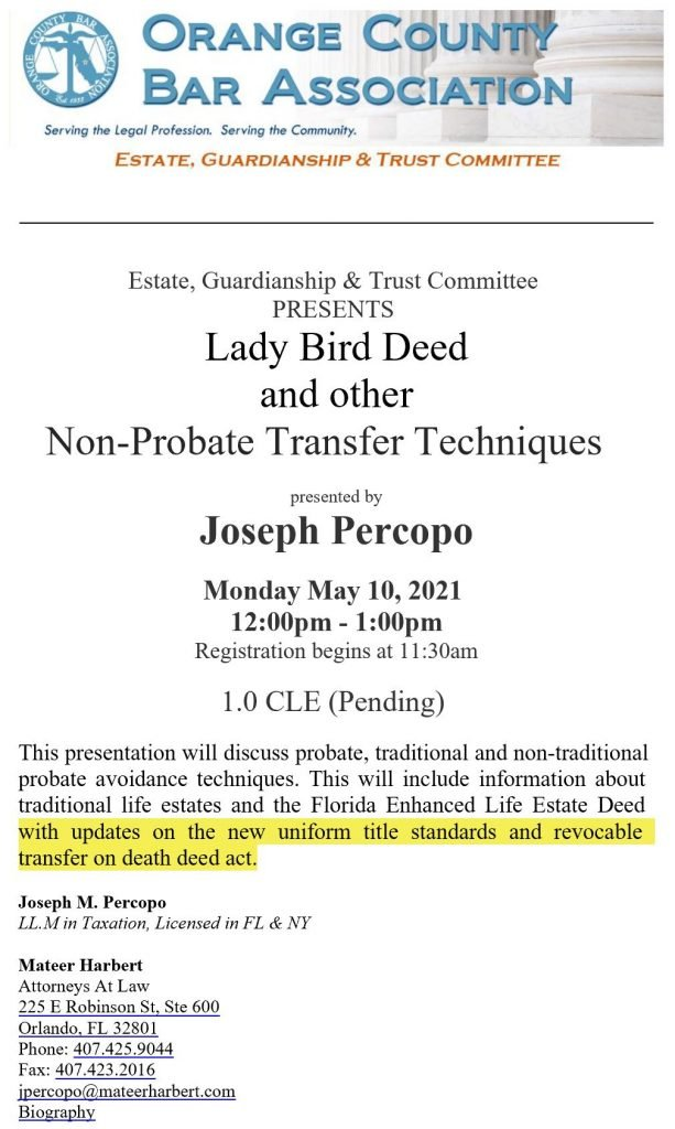 , Joe Percopo Presented Lady Bird Deed and other Non-Probate Transfer Techniques